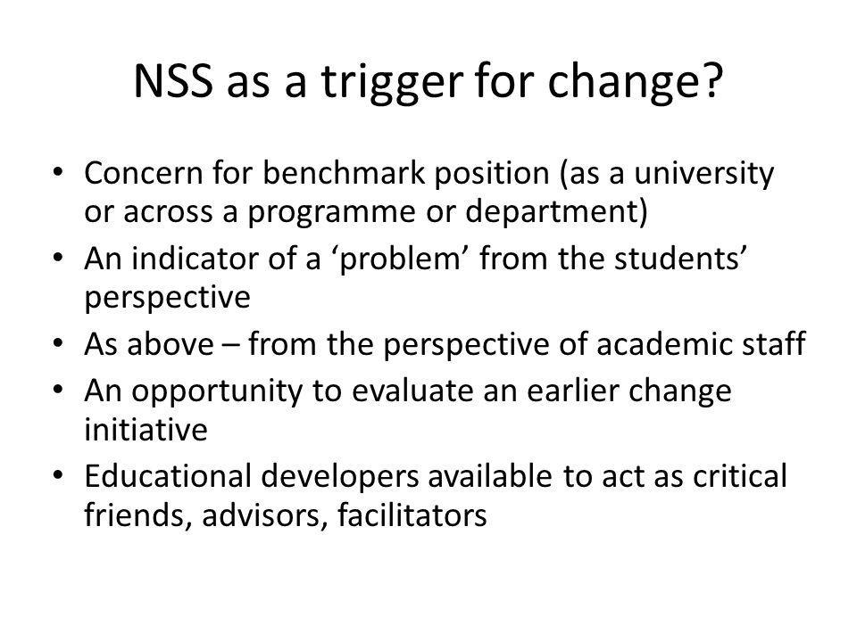 NSS as a trigger for change.