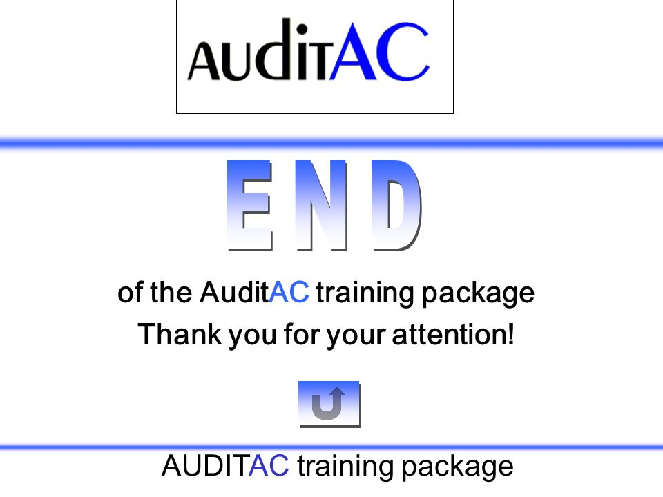 AUDITAC training package of the AuditAC training package Thank you for your attention!