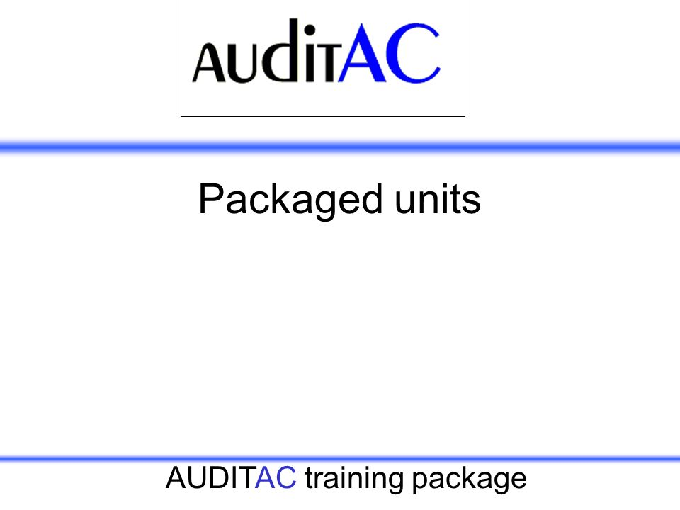AUDITAC training package Packaged units
