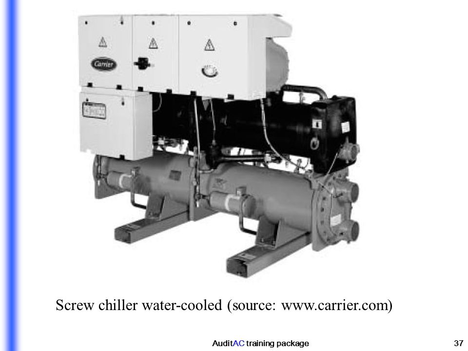 AuditAC training package37 Screw chiller water-cooled (source: www.carrier.com)