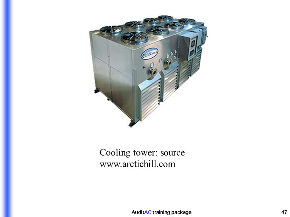 AuditAC training package47 Cooling tower: source www.arctichill.com