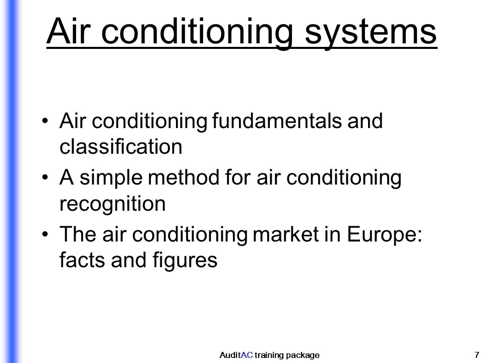 AuditAC training package7 Air conditioning systems Air conditioning fundamentals and classification A simple method for air conditioning recognition T