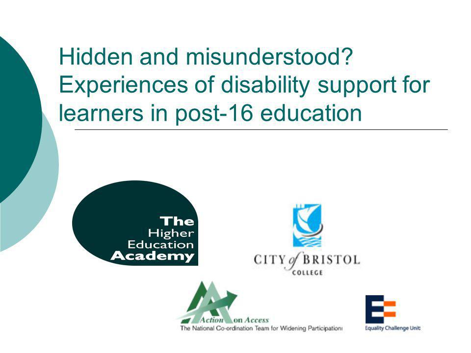 Hidden and misunderstood Experiences of disability support for learners in post-16 education
