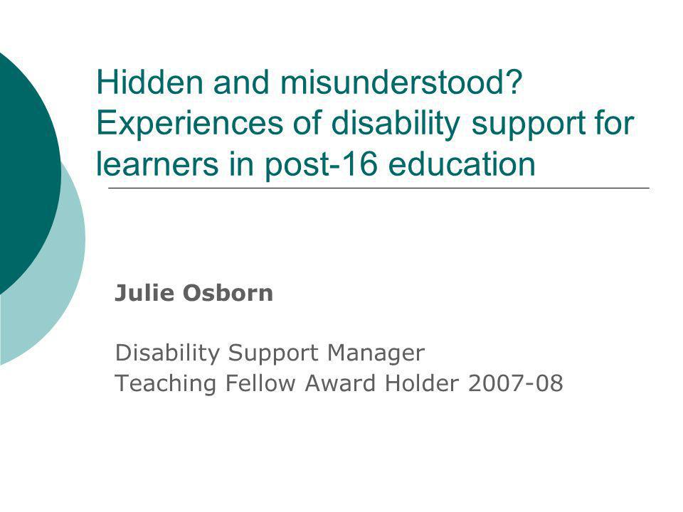 Julie Osborn Disability Support Manager Teaching Fellow Award Holder 2007-08