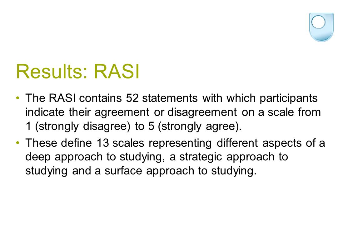 Results: RASI The RASI contains 52 statements with which participants indicate their agreement or disagreement on a scale from 1 (strongly disagree) to 5 (strongly agree).