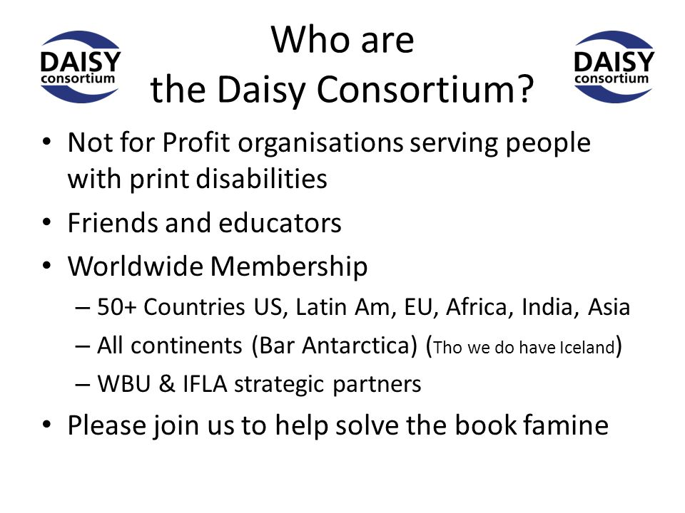 Who are the Daisy Consortium.