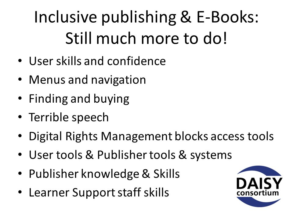 Inclusive publishing & E-Books: Still much more to do.