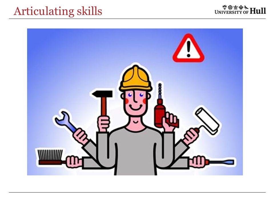 Articulating skills