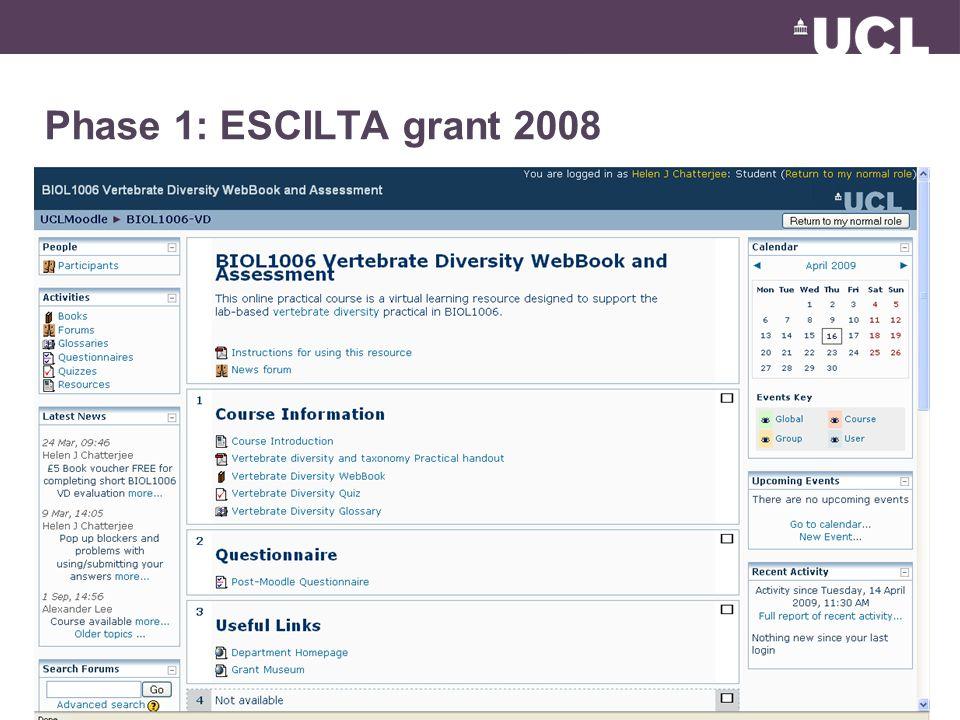 Phase 1: ESCILTA grant 2008