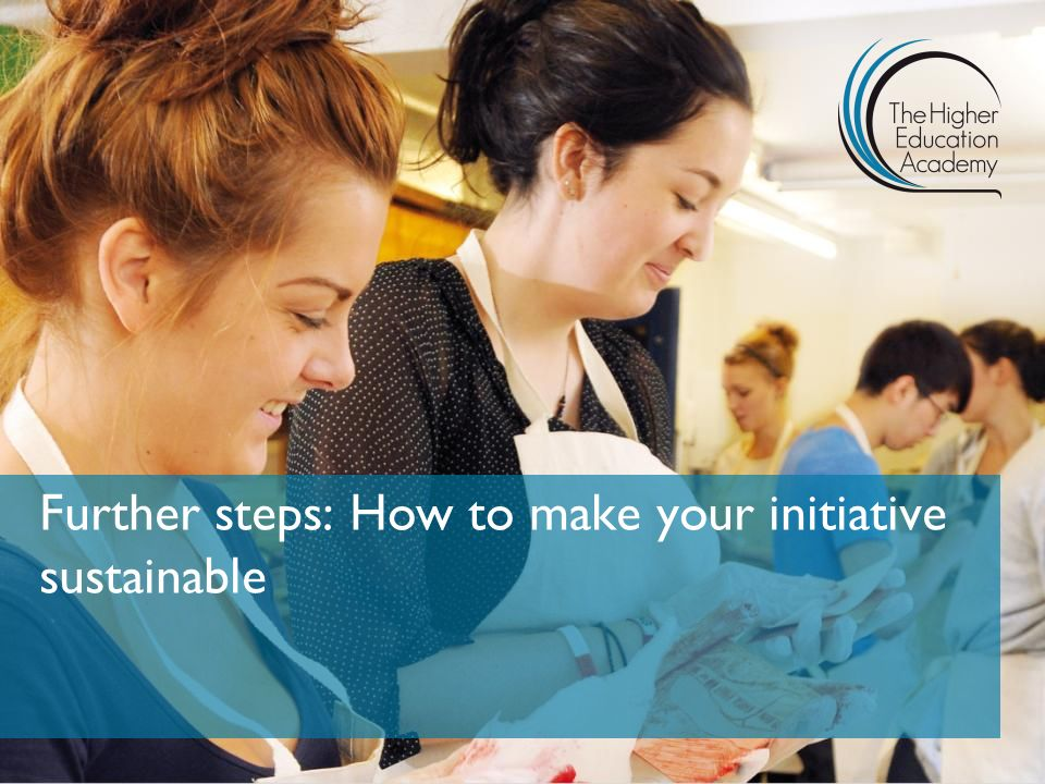 Further steps: How to make your initiative sustainable