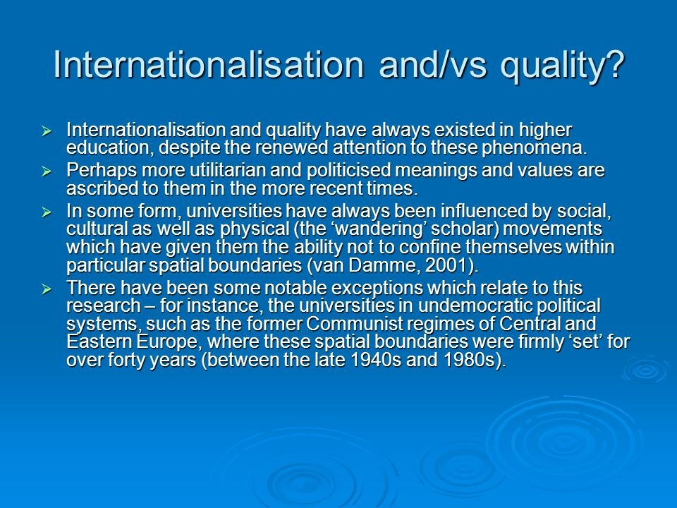 Internationalisation and/vs quality.