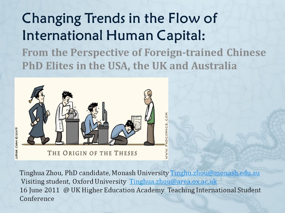 Changing Trends in the Flow of International Human Capital: From the Perspective of Foreign-trained Chinese PhD Elites in the USA, the UK and Australi