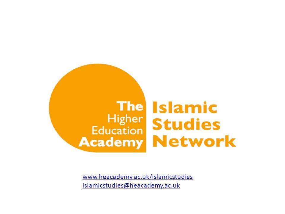 www.heacademy.ac.uk/islamicstudies islamicstudies@heacademy.ac.uk