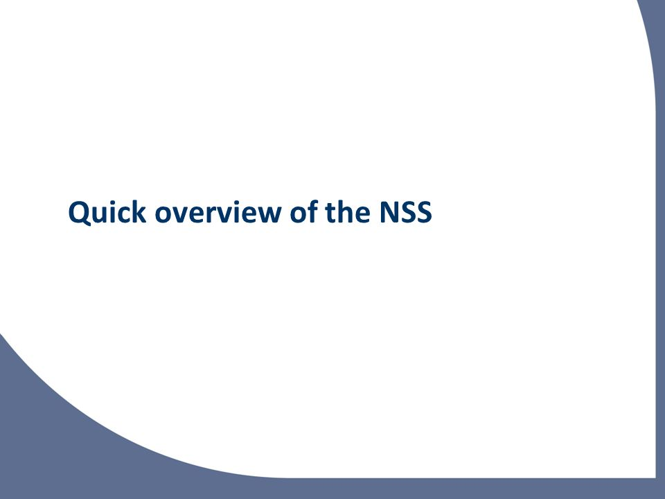 Quick overview of the NSS