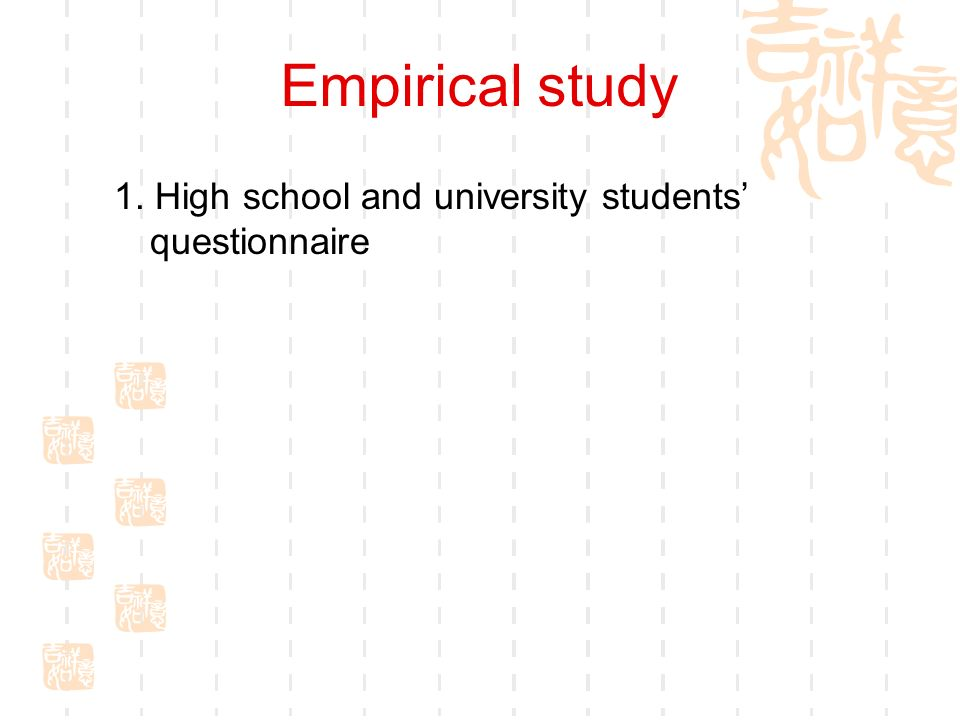 Empirical study 1. High school and university students questionnaire