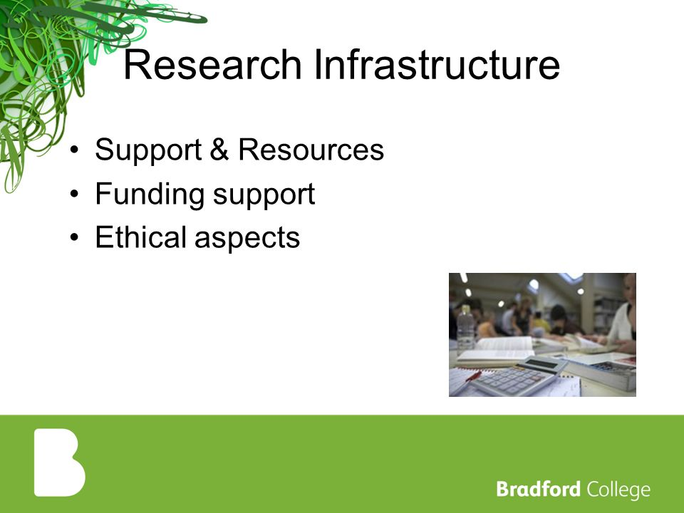 Research Infrastructure Support & Resources Funding support Ethical aspects