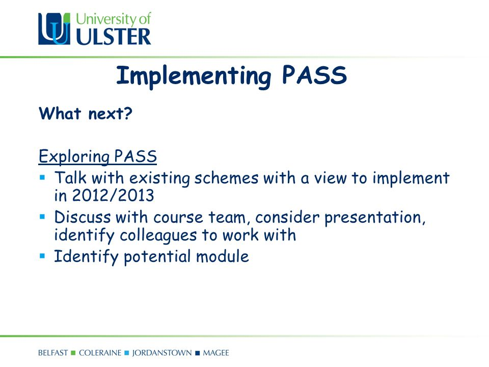 Implementing PASS What next.