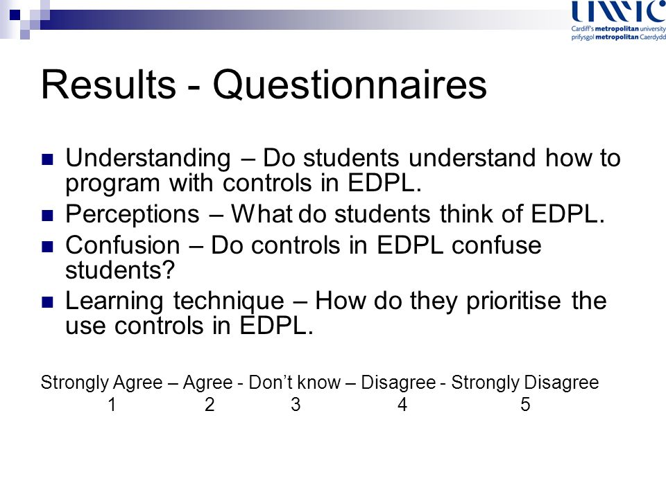 Understanding – Do students understand how to program with controls in EDPL.
