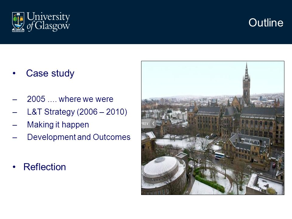 Outline Case study –2005....