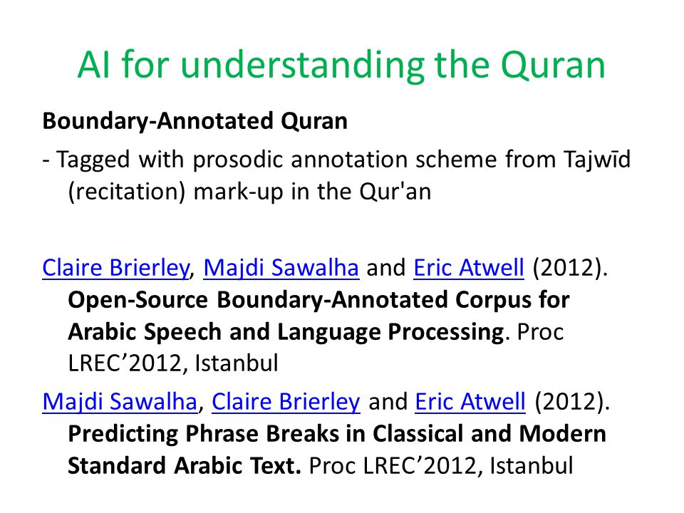AI for understanding the Quran Boundary-Annotated Quran - Tagged with prosodic annotation scheme from Tajwīd (recitation) mark-up in the Qur'an Claire