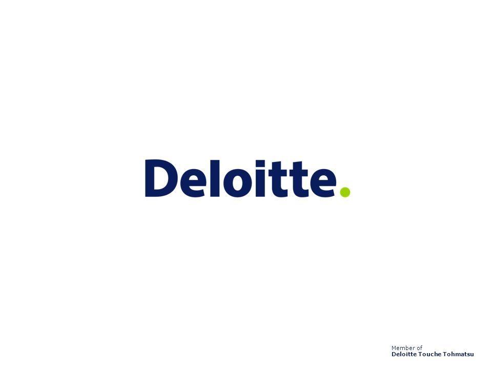 Member of Deloitte Touche Tohmatsu