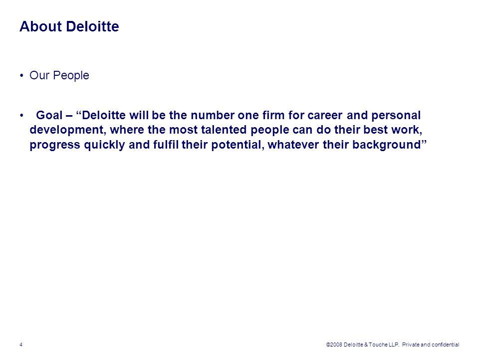 ©2008 Deloitte & Touche LLP.