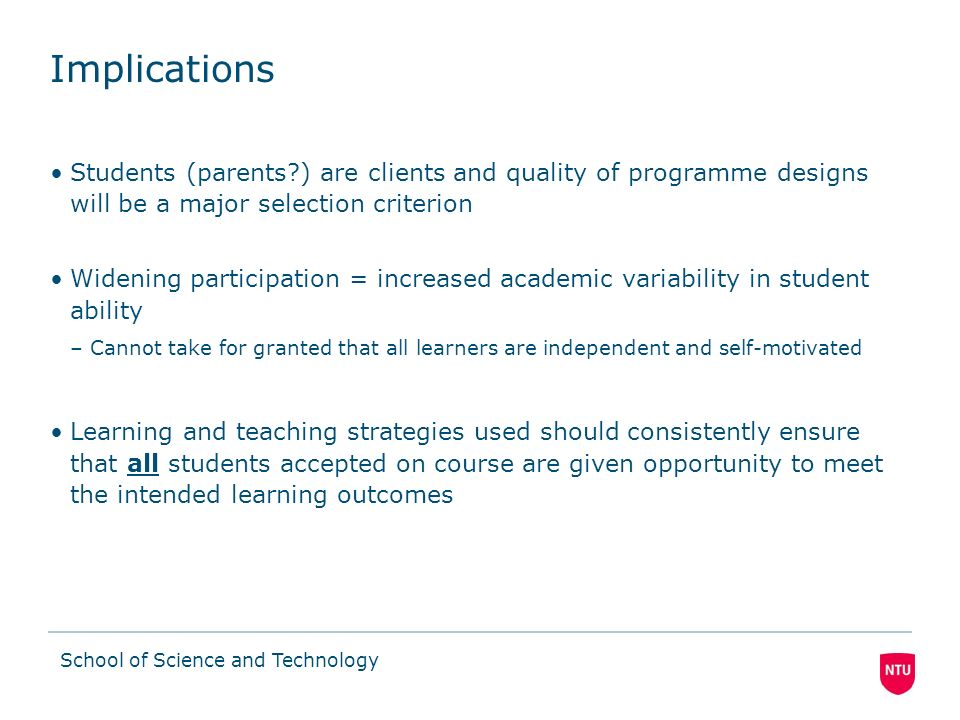 School of Science and Technology Drivers for Outcomes-based Approach… QAA policy for Programme Specification encourages outcome-based learning (OBL) (