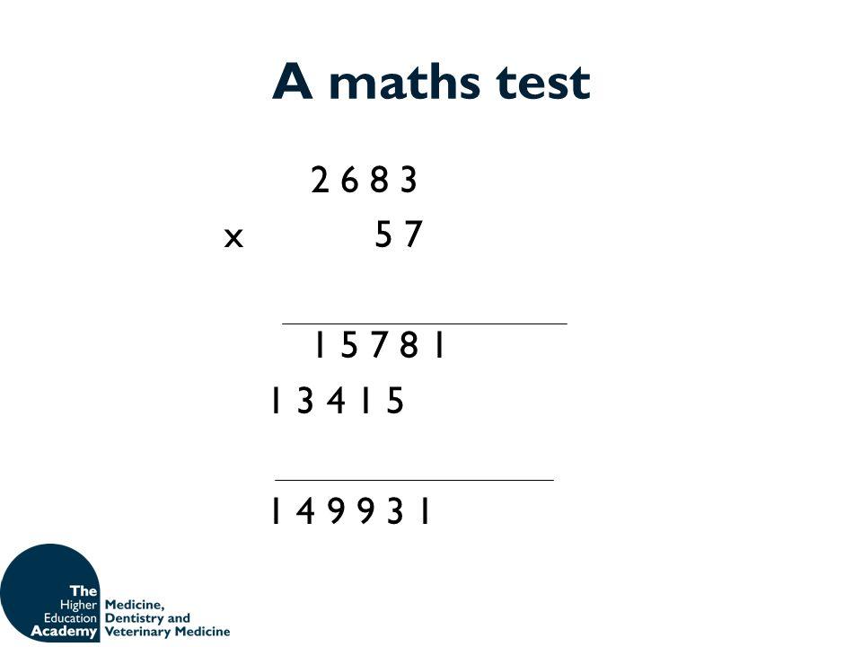 A maths test 2 6 8 3 x 5 7 1 5 7 8 1 1 3 4 1 5 1 4 9 9 3 1