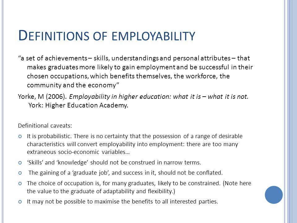 W HY EMPLOYABILITY IN PHILOSOPHY .Employability = .