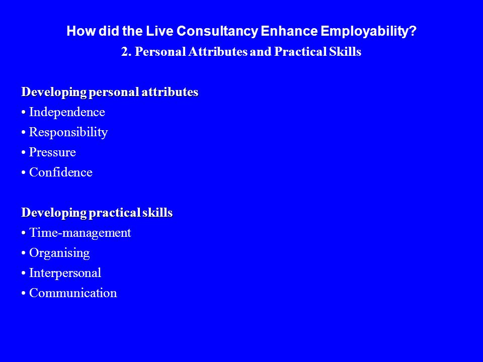 How did the Live Consultancy Enhance Employability.