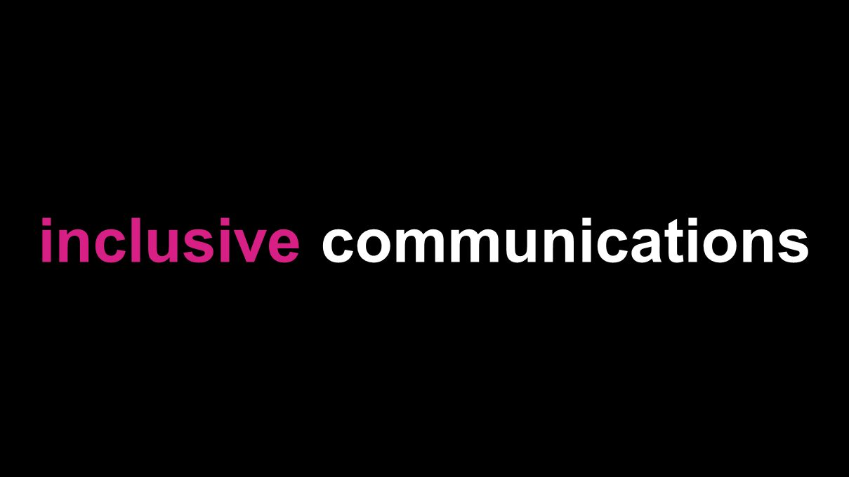 inclusive communications