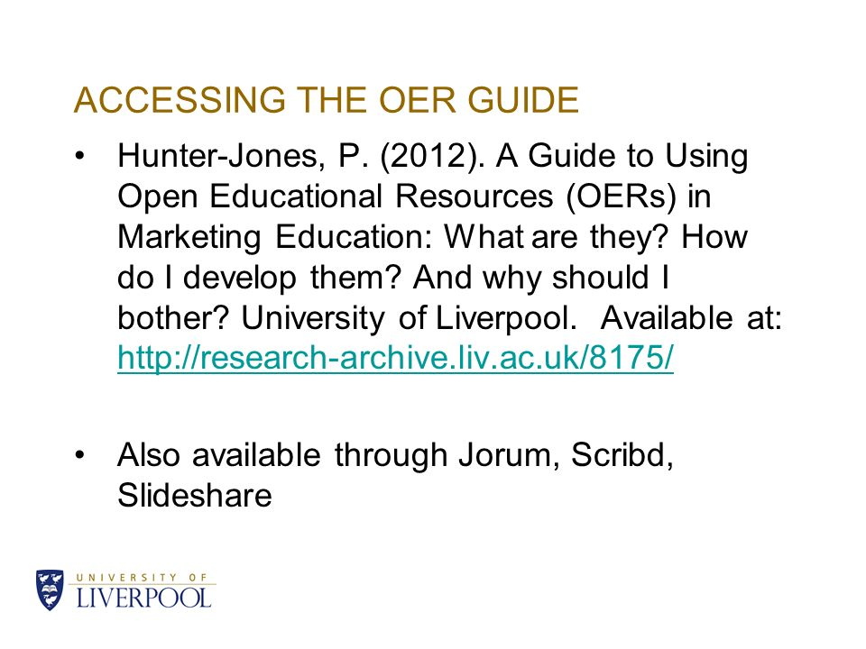 ACCESSING THE OER GUIDE Hunter-Jones, P. (2012).