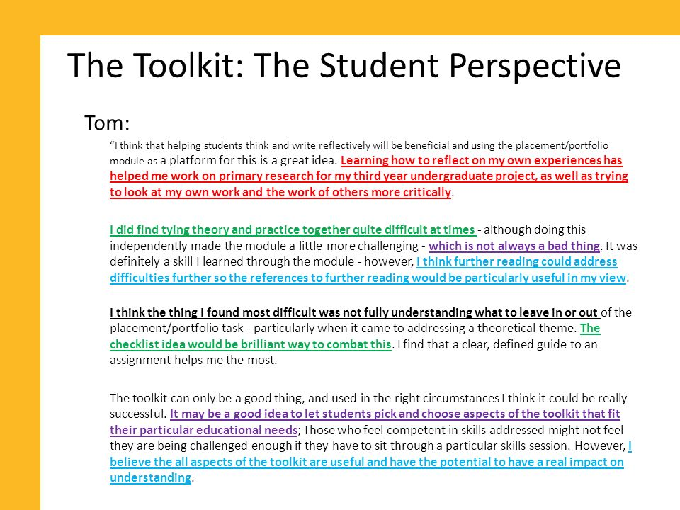 The Toolkit: My Perspective You cant teach students how to critically reflect.
