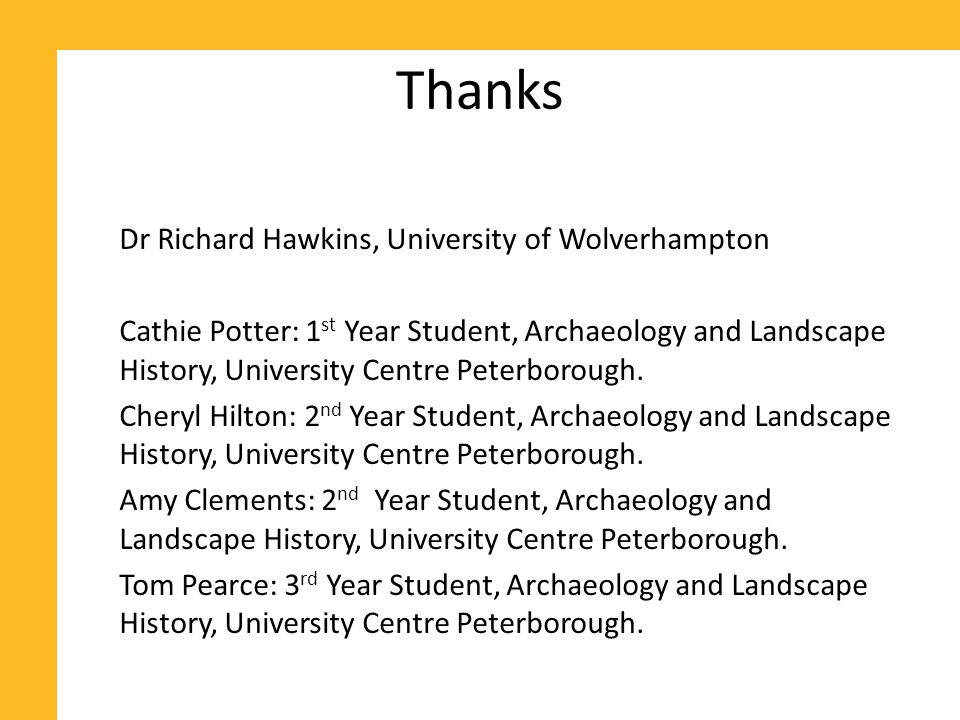 Introduction University Centre Peterborough.Archaeology at University Centre Peterborough.