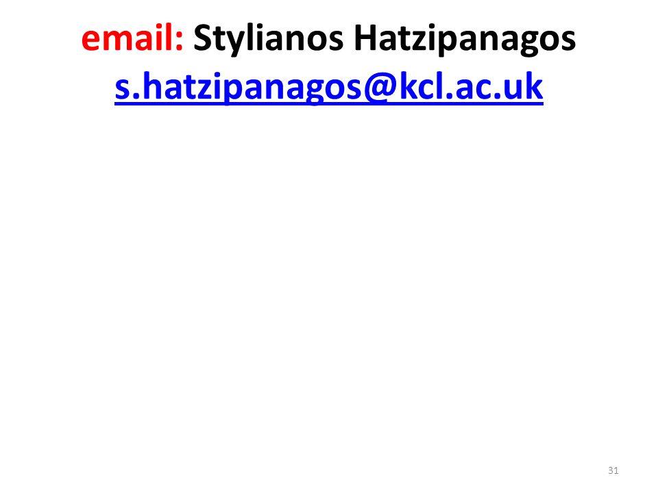 email: Stylianos Hatzipanagos s.hatzipanagos@kcl.ac.uk s.hatzipanagos@kcl.ac.uk 31