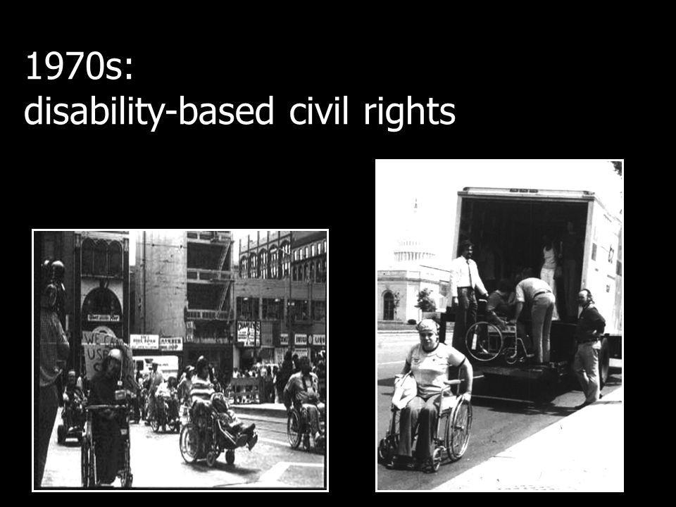 1970s: disability-based civil rights