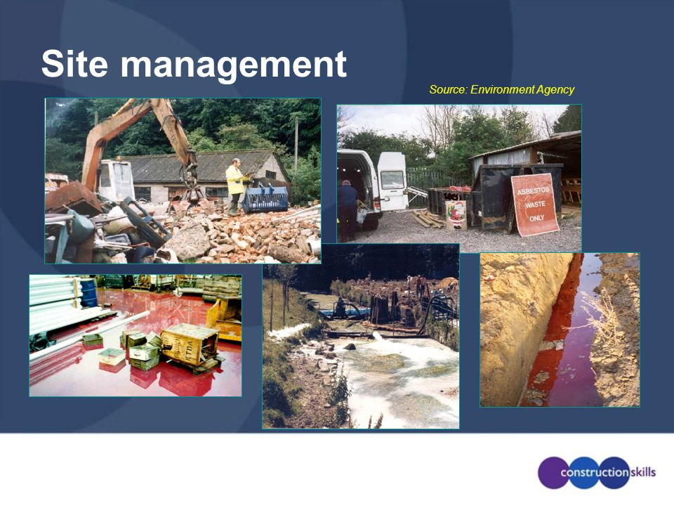 Site management Source: Environment Agency