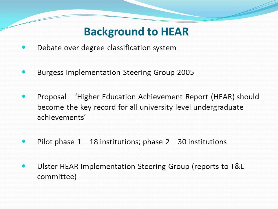 Definition of the HEAR an electronic document, produced by a higher education institution, which provides a record of student achievement during their time at that institution.