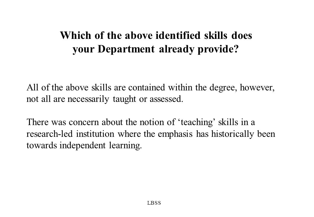 LBSS Which of the above identified skills does your Department already provide.