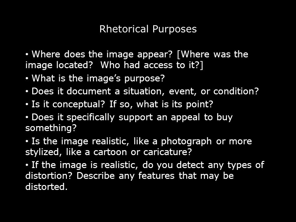 Rhetorical Purposes Where does the image appear. [Where was the image located.