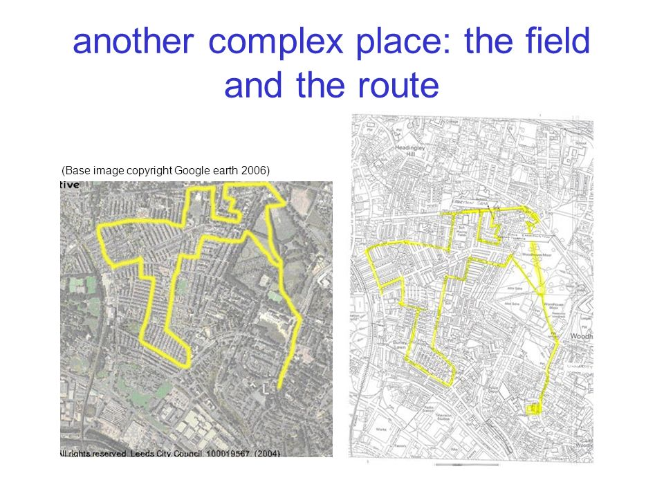 another complex place: the field and the route (Base image copyright Google earth 2006)
