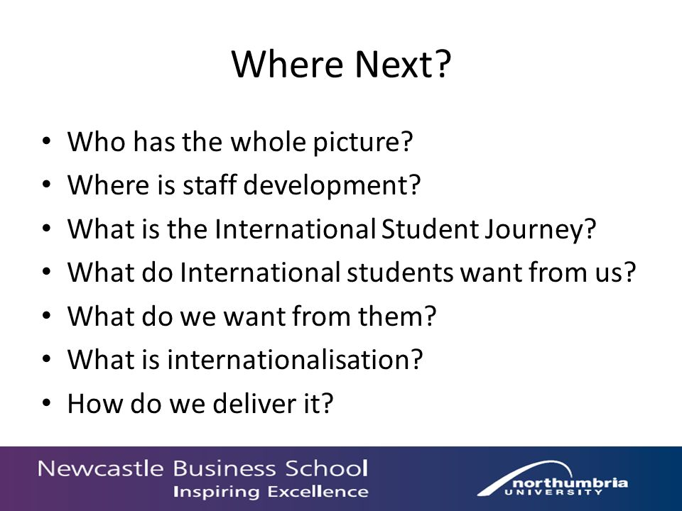 Where Next. Who has the whole picture. Where is staff development.