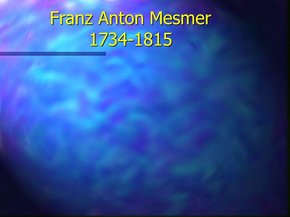Franz Anton Mesmer 1734-1815