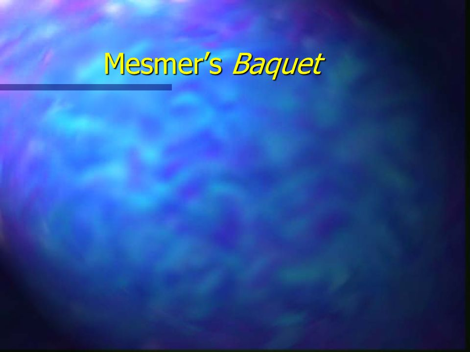 Mesmers Baquet
