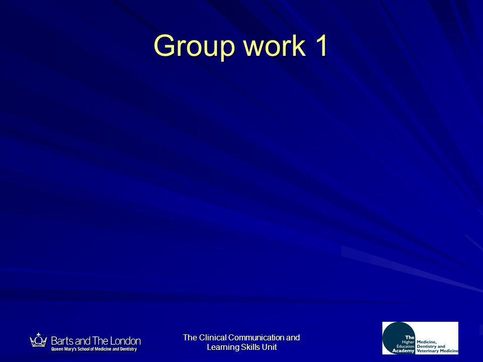 12 The Clinical Communication and Learning Skills Unit Group work 1
