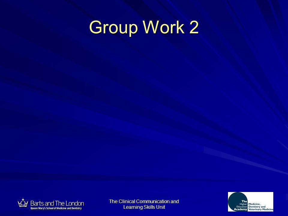 12 The Clinical Communication and Learning Skills Unit Group Work 2