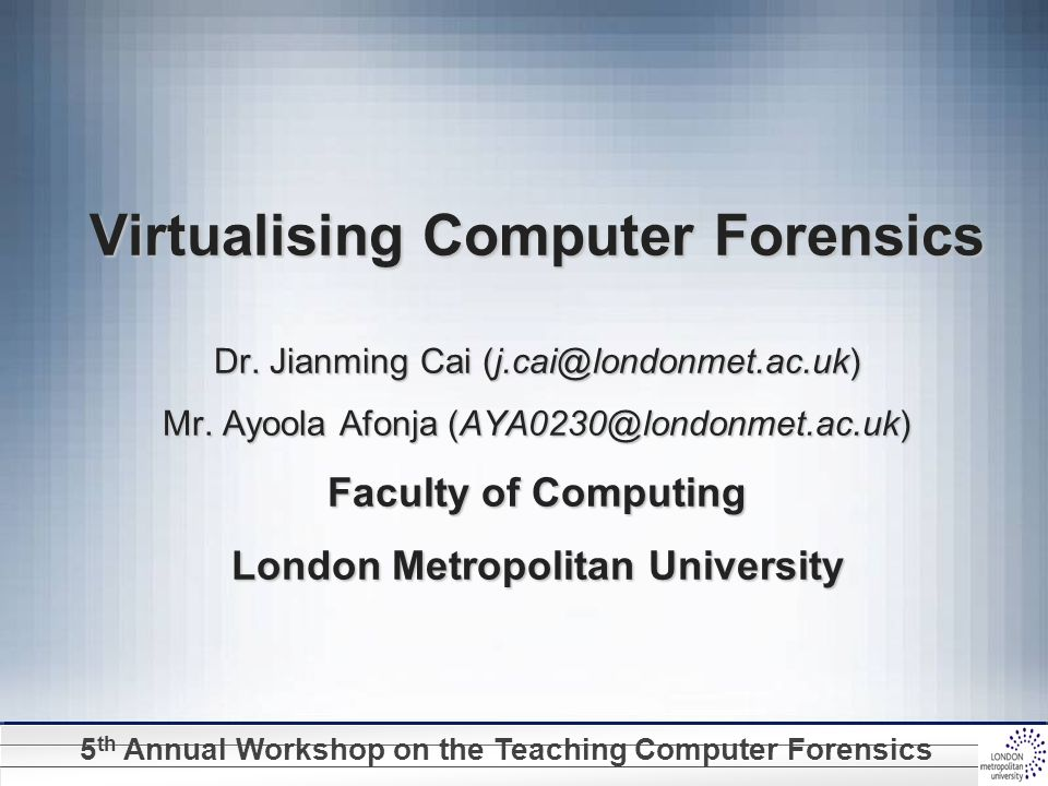 5 th Annual Workshop on the Teaching Computer Forensics Inspecting Grouped Snort Log