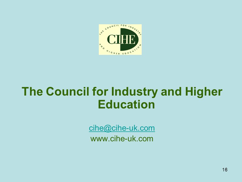 16 The Council for Industry and Higher Education