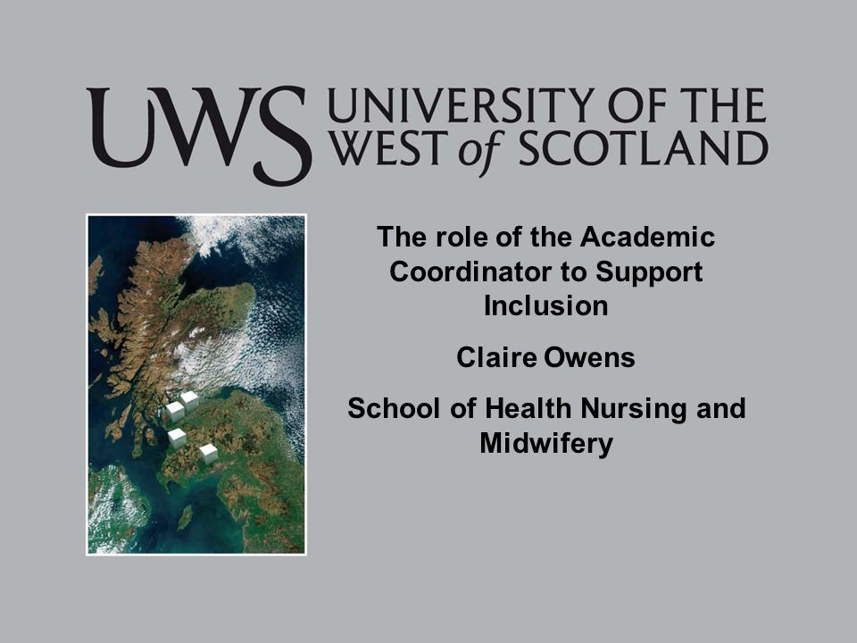 The role of the Academic Coordinator to Support Inclusion Claire Owens School of Health Nursing and Midwifery