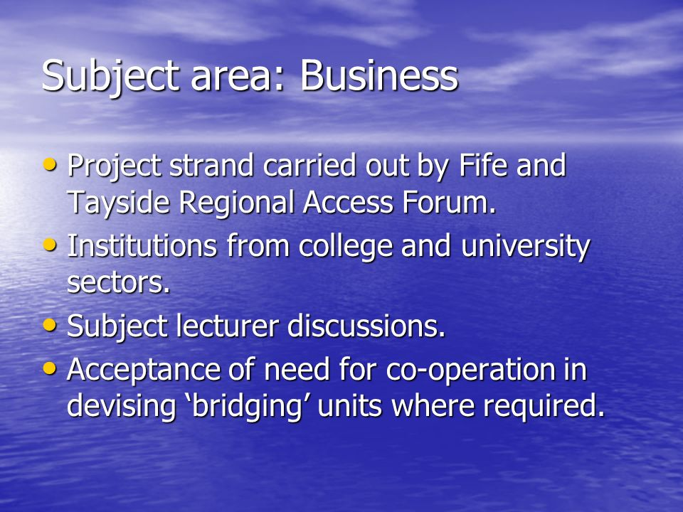 Subject area: Business Project strand carried out by Fife and Tayside Regional Access Forum.
